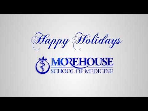 Happy Holiday Wishes from Morehouse School of Medicine