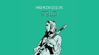 Stello - Even If I Don't (Paper Moon Session)