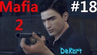 Прохождение Mafia 2 ОТОМСТИЛ ЗА БАТЮ #18