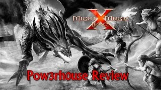 Might and Magic X: Legacy - Pow3rh0use Review