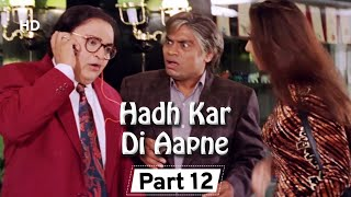 Hadh Kar Di Aapne  Part 12 - Superhit Comedy Film - Govinda - Rani Mukherji - Jhonny Lever