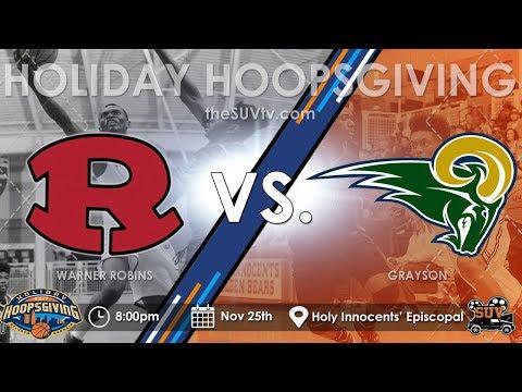 2017 Holiday Hoopsgiving: Warner Robins (GA) vs. Grayson (GA) - (Travis Anderson)