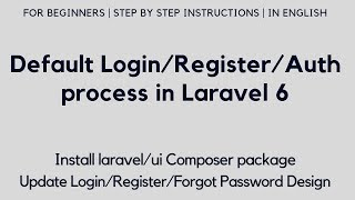 Default Login/Register/Auth process in Laravel 6 | Install laravel/ui package | Update UI Design