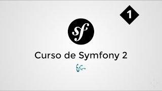 01. Curso de Symfony 2 - Introducción e instalación.