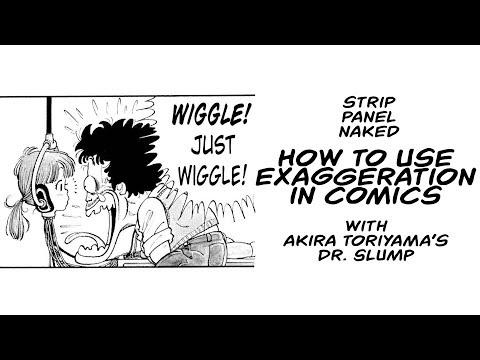 How To Use Exaggeration In Comics Akira Toriyama Strip Panel Naked Youtube