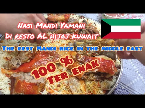 Most Delicious Mandi Meet Yamani In The Middle East By Sang Perawat Food Traveler Youtube