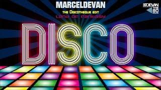 MarcelDeVan  Land Of Fantasy  Discotheque Edit