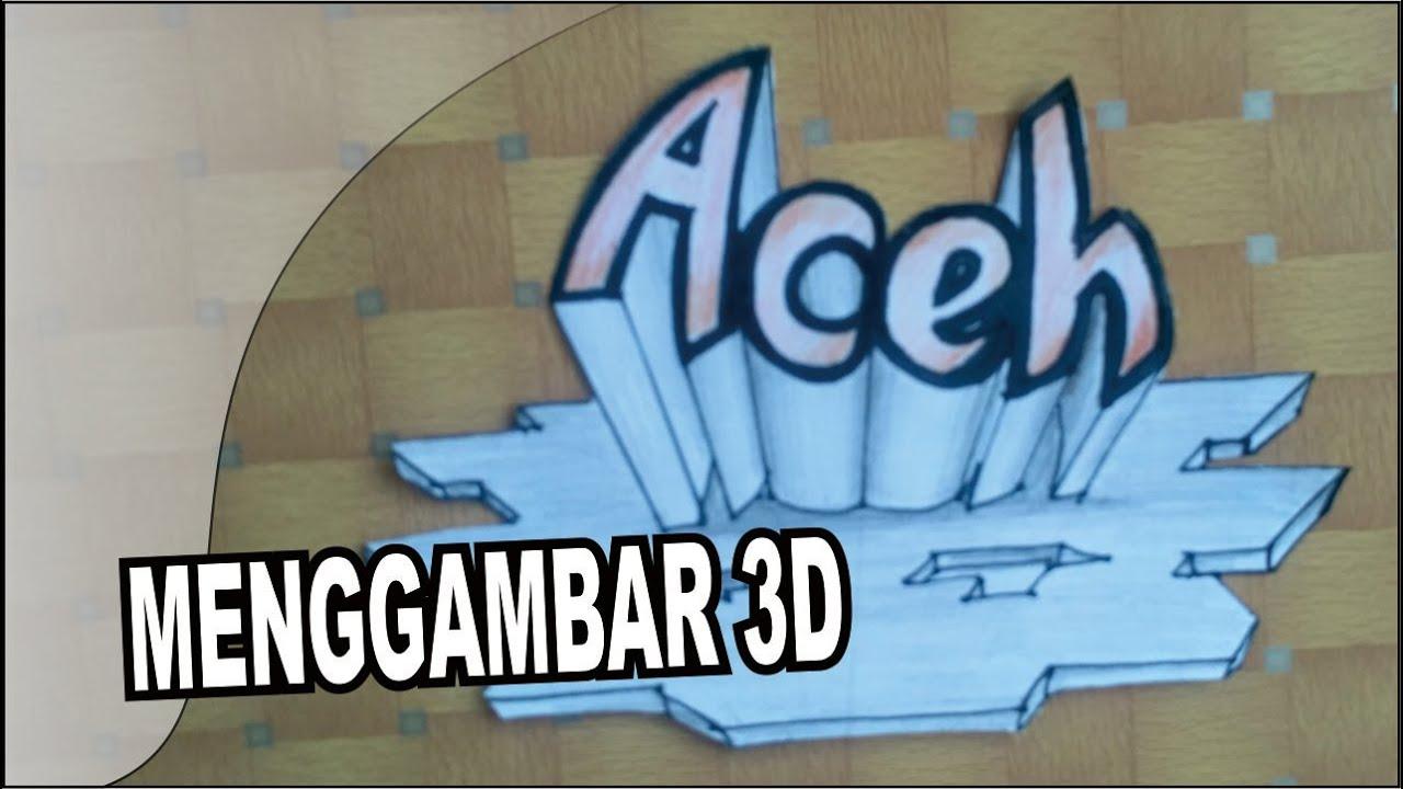 Cara membuat gambar 3D nama Aceh teknik arsir untuk pemula ...