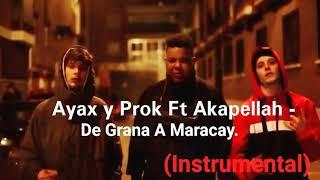 Ayax y Prok Ft Akapellah - De Grana A Maracay. (INSTRUMENTAL)