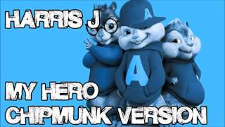 Video Harris J - My Hero (Chipmunk Version) download MP3, 3GP, MP4, WEBM, AVI, FLV Agustus 2017