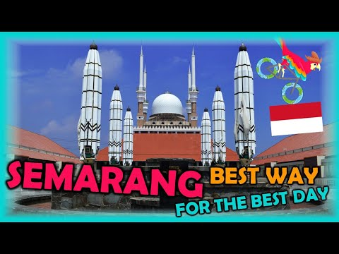 SEMARANG Indonesia Travel Guide. Free Self-Guided Tours (Highlights, Attractions, Events)
