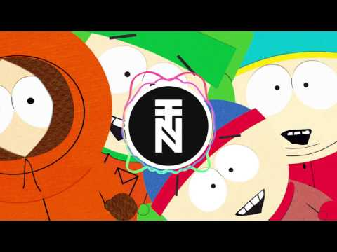 South Park Theme (Remix Maniacs Trap Remix)
