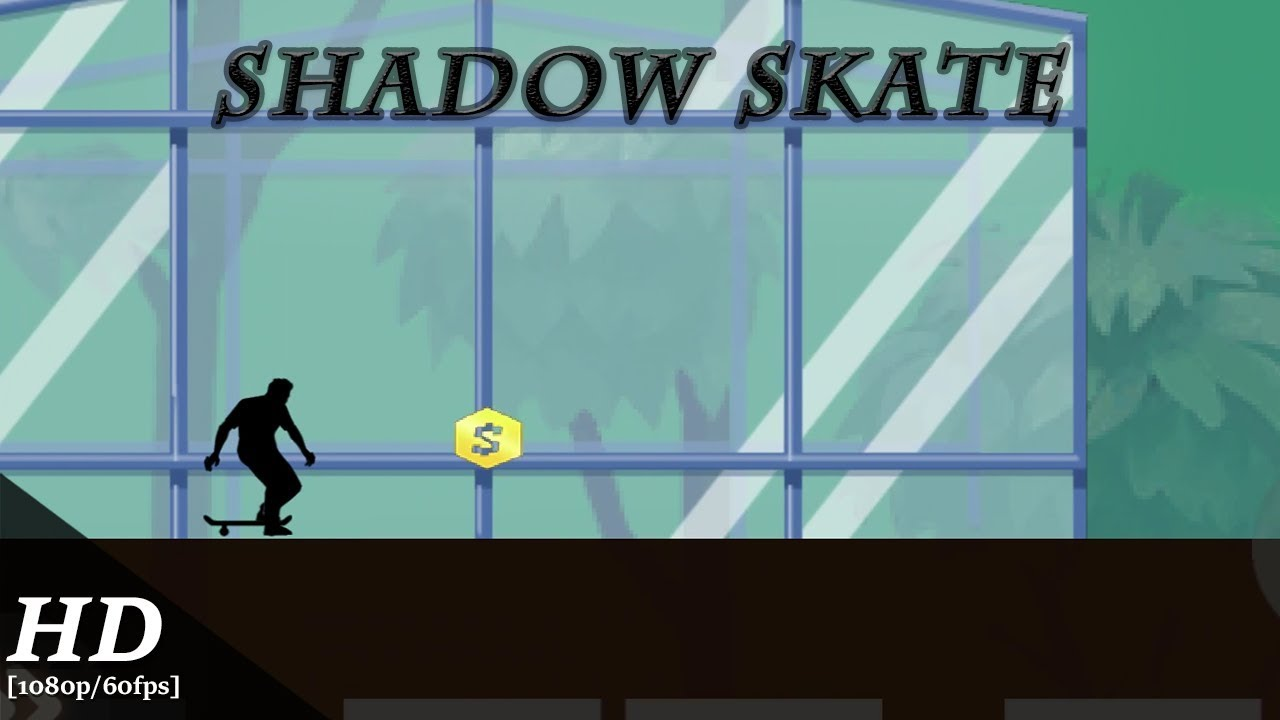 Shadow Skate 1 0 9 for Android - Download
