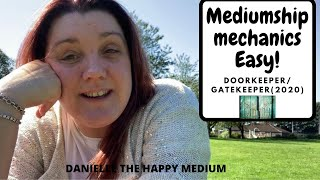 Door Keeper/Gate keeper(2020) -Mediumship Development & Mediumship Mechanics.