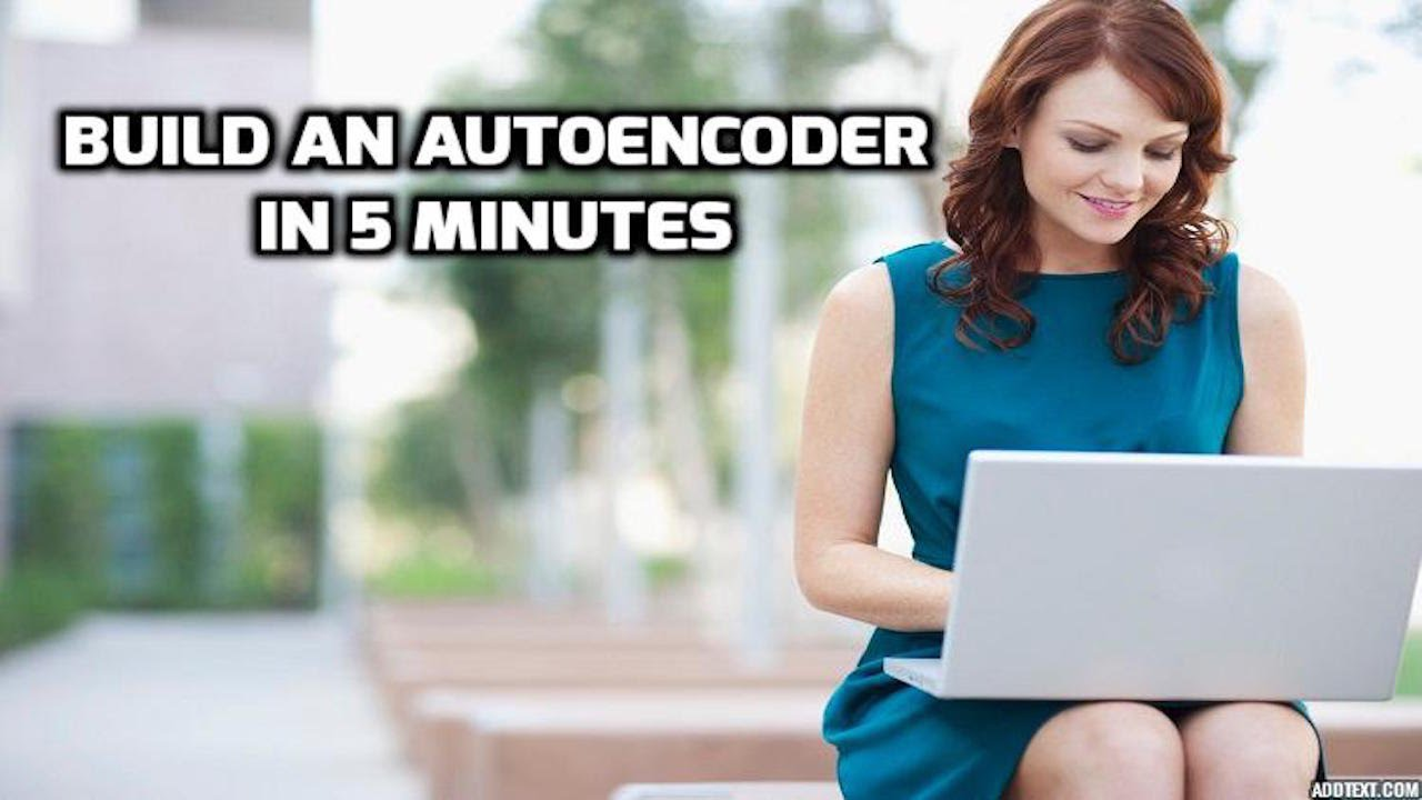 Build an Autoencoder in 5 Min - Fresh Machine Learning #5