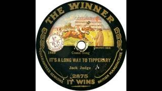 It's a Long, Long Way to Tipperary, by Jack Judge, 1915