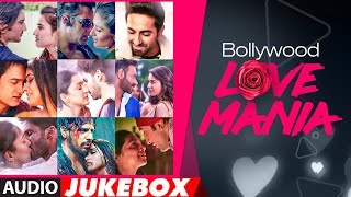 Bollywood Love Mania | AUDIO JUKEBOX | Romantic Hindi Songs 2021