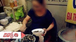 Quán bún ốc bẩn 'đệ nhất' Hà Thành | VTC