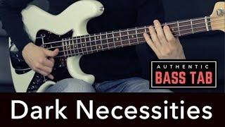 DARK NECESSITIES - Red Hot Chili Peppers - Bass Cover /// Bruno Tauzin