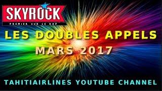 DOUBLE APPEL DE SKYROCK MARS 2017