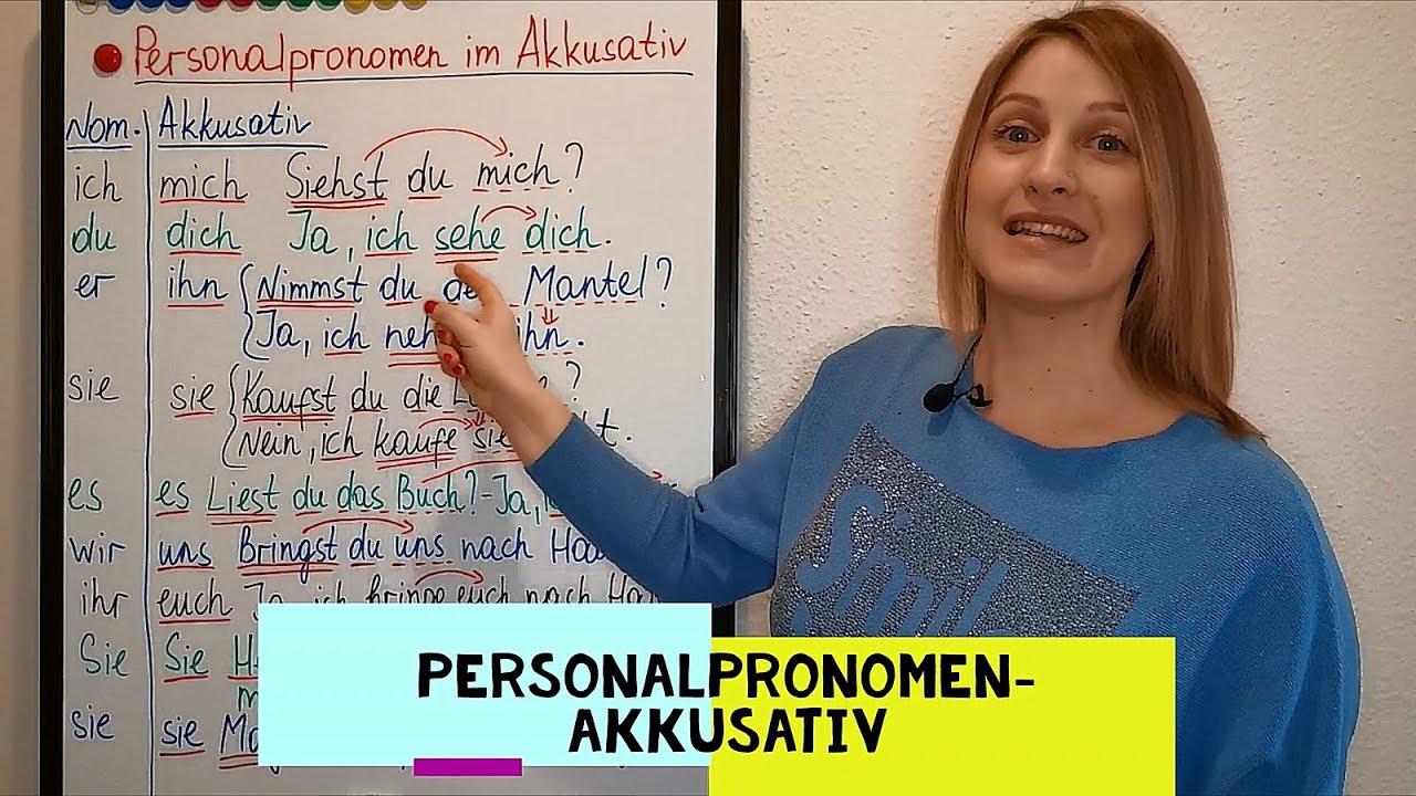 Personalpronomen im Akkusativ (mich, dich, ihn, sie, es