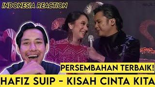 Hafiz Suip - Kisah Cinta Kita #AJL34 [INDONESIA REACTION]
