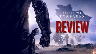 Destiny 2 Forsaken Review - A High Octane Experience We Needed (Video Game Video Review)