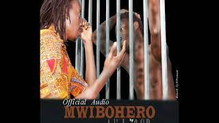 Mwibohero by Aubin lux ft G Pop Official Audio @ 2018