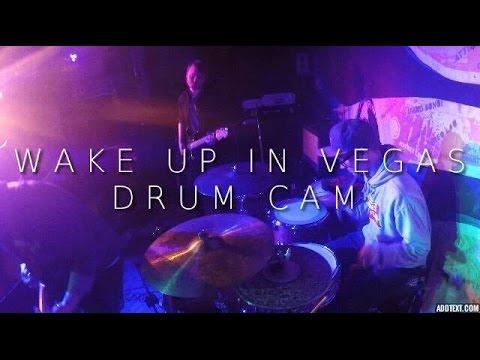 'Wake Up In Vegas' @ Adelphi 14/04/16 - Drum Cam (John Holbrook Drums)