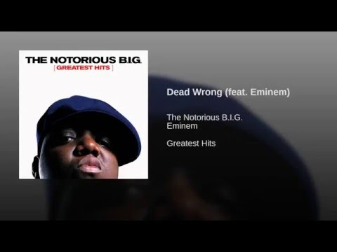 Dead Wrong (feat. Eminem)