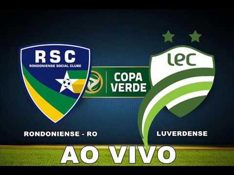 Rondoniense-RO x Luverdense - Jogo de Ida Copa Verde 2017