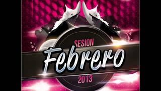 10.Sesion Febrero 2013 - Dj Franxu & Alvaro Romero