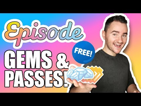 FREE GEMS & PASSES 2018 - Episode (3 Ways To Get Them! No Cheats, Hacks Or Generators Needed!)