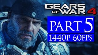 Gears of War 4 Part 5 No Commentary Walkthrough Playthrough [1440p 60FPS] PC Gameplay
