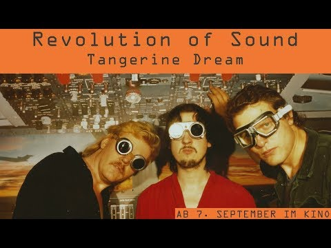 REVOLUTION OF SOUND. TANGERINE DREAM - Offizieller Trailer