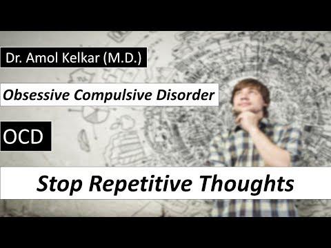 OCD - Stop Repetitive Thoughts (Obsessive Compulsive Disorder) मंत्रचाळेपणा by Dr. Amol Kelkar