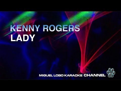 KENNY ROGERS - LADY - Karaoke Channel Miguel Lobo