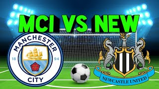 MCI vs New dream11 | Manchester vs Newcastle united | football match