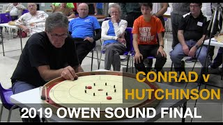 Crokinole 2019 Owen Sound Final - Conrad v Hutchinson