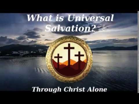 Universal Salvation Explained