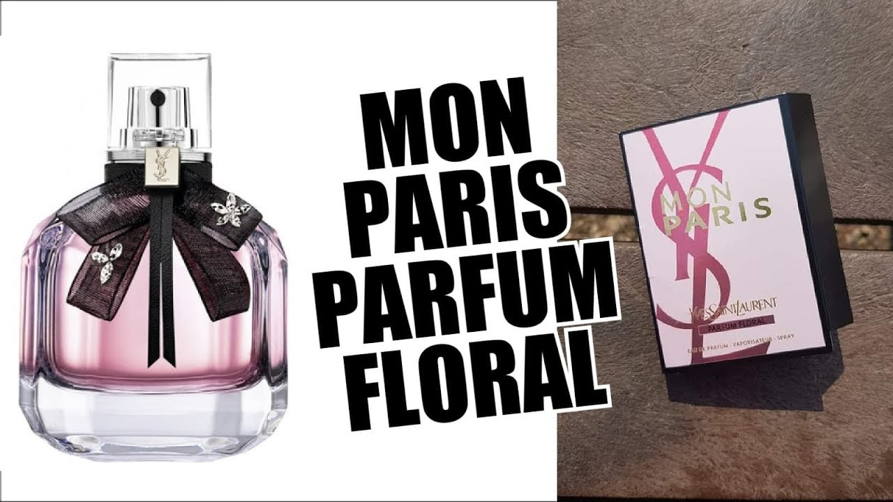 New Ysl Mon Paris Parfum Floral 2019 Perfume Review Youtube