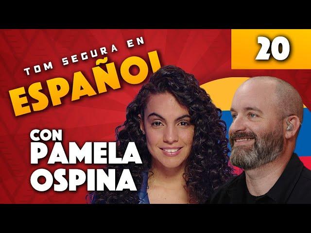 Ep. 20 con Pamela Ospina   Tom Segura en Español (ENGLISH SUBTITLES)