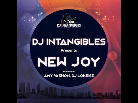 New Joy (DJ Intangibles feat. Amy Vashon & DJ Lokeise)