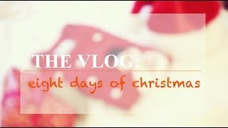 Vlog: Eight Days of Christmas | Hello October