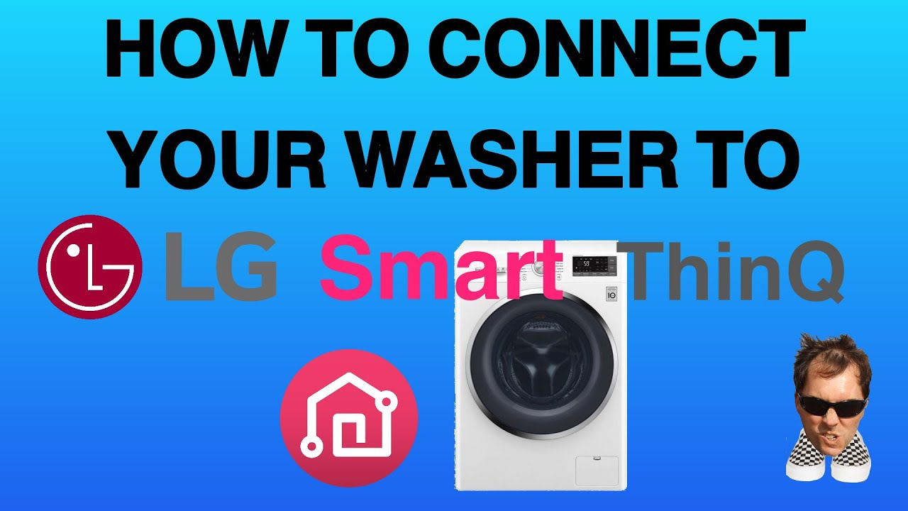 LG Smart ThinQ Washer How to Connect to your WIFI