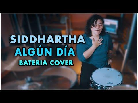 Siddhartha- Algún día (Cap.1) | (Bateria Cover)