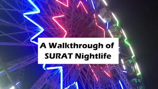 Walk through to Surat Night life