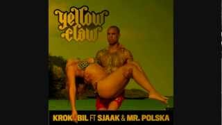 YELLOW CLAW KROKOBIL Ft SJAAK MR POLSKA MOOMBAHTON REMIX