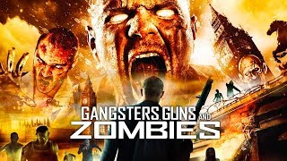 Gangsters, Guns & Zombies - Film COMPLET en français