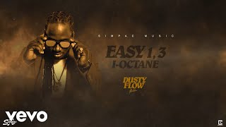 Gambar cover I-Octane - Easy 1, 3 (Official Audio)